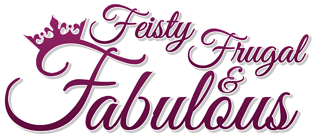 Feisty Frugal and Fabulous